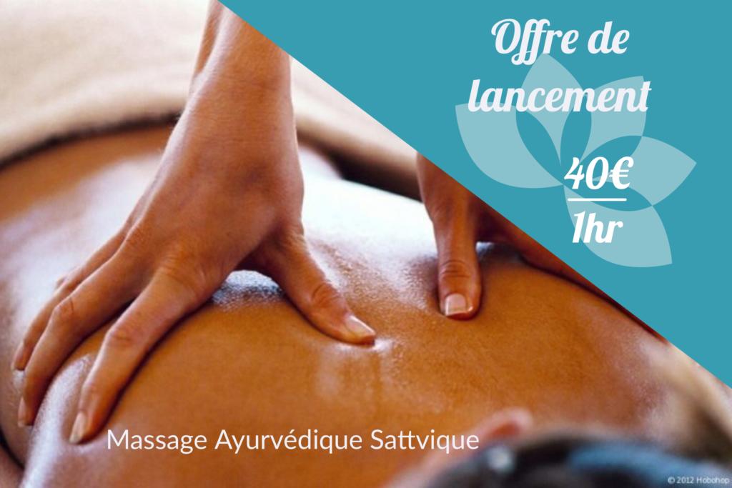 Offre de lancement Massage ayurvédique sattvique